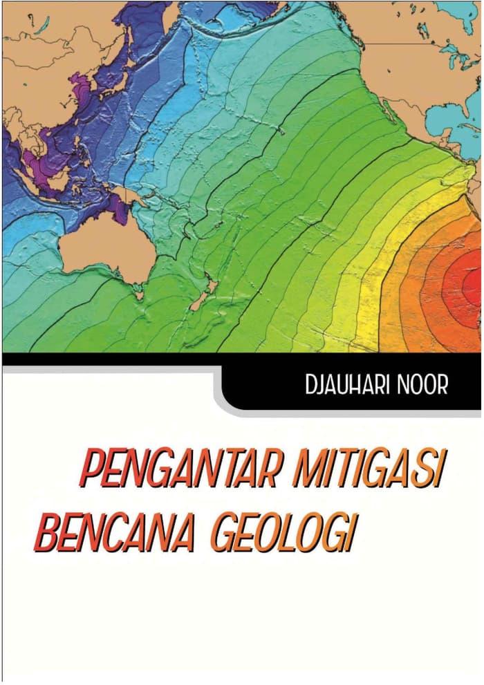 Buku Pengantar Mitigasi Bencana Geologi