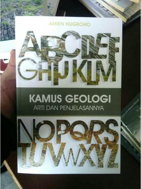 Buku Kamus Geologi Arti dan Penjelasannya Karya Amien Nugroho