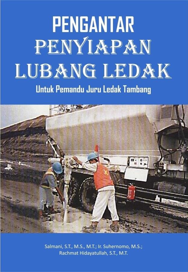 Buku Pengantar Penyiapan Lubang Ledak Untuk Pemandu Juru Ledak