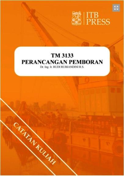 Buku Perancangan Pemboran Karya Dr. Ing. Ir. Rudi Rubiandini R.S. Penerbit ITB Press