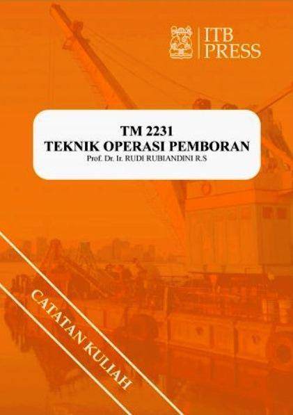 Buku Teknik Operasi Pemboran Rudi Rubiandini ITB Press
