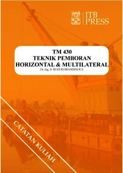 Buku Teknik Pemboran Horizontal & Multilateral Rudi Rubiandini Terbitan ITB Press