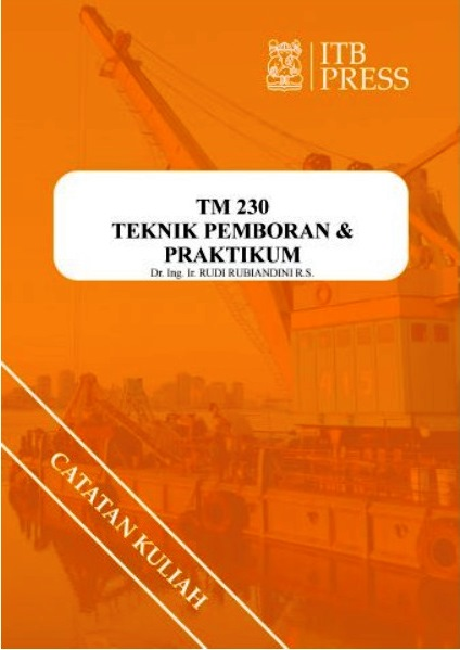 Buku Teknik Pemboran & Praktikum Rudi Rubiandini Penerbit ITB Press