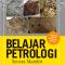 Buku Belajar Petrologi Secara Mandiri Karya Sukandarrumidi